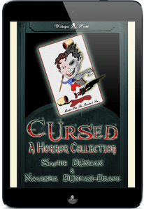 Cursed - A Horror Collection by Natasha Duncan-Drake and Sophie Duncan