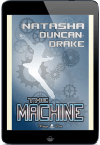 The Machine by Natasha Duncan-Drake