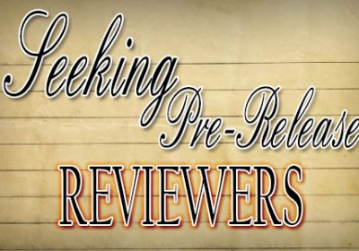 Seeking Pre-Release Reviewers