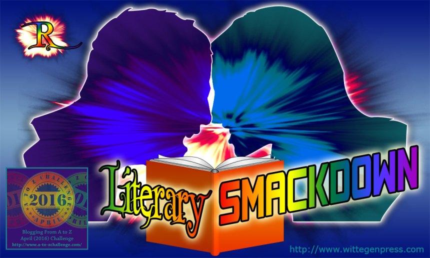 R - Literary Smackdown