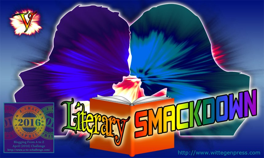 V - Literary Smackdown