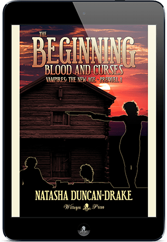 The Beginning: Blood and Curses (Vampires: The New Age, Prequel #1)