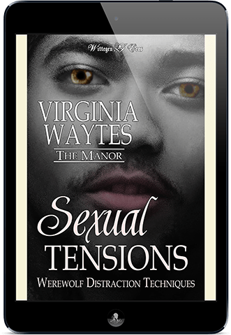 Sexual Tensions: Werewolf Distraction Techniques (The Manor #7)