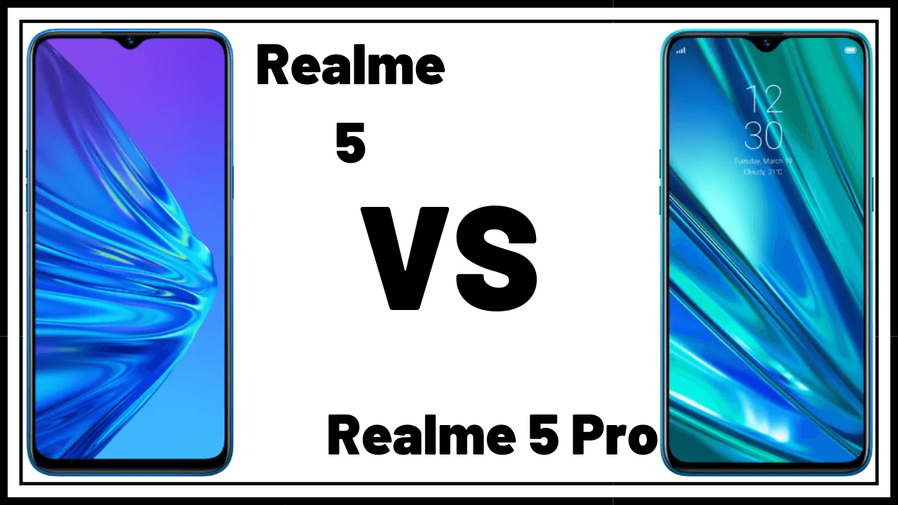 Realme 5 vs Realme 5 Pro_ What's the Difference_