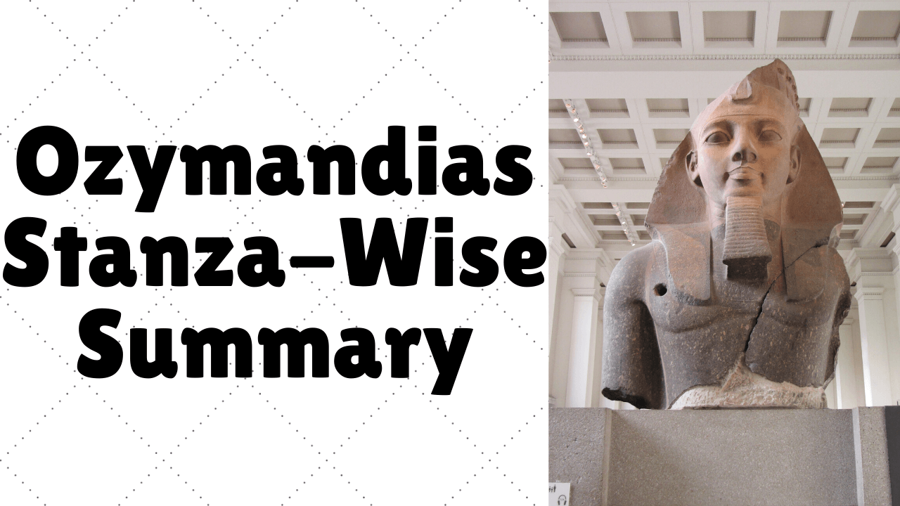 Ozymandias Stanza-Wise Summary