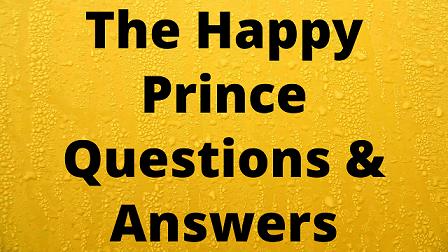 The Happy Prince Questions & Answers