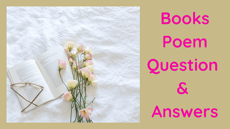 Books Poem Question & Answers