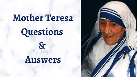 Mother Teresa Questions & Answers