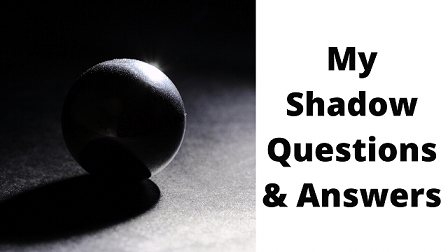 My Shadow Questions & Answers