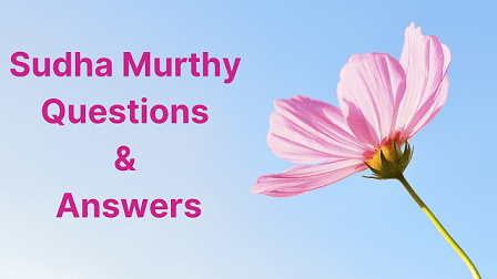 Sudha Murthy Questions & Answers