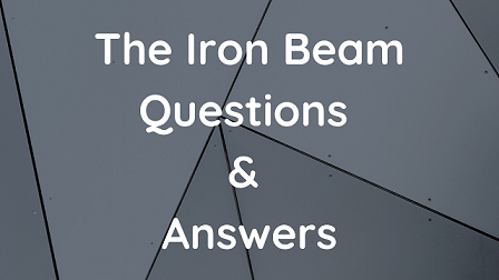 The Iron Beam Questions & Answers