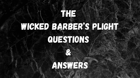 The Wicked Barber's Plight Questions & Answers