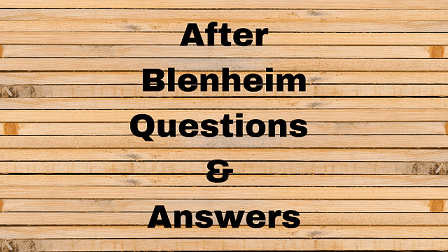 After Blenheim Questions & Answers