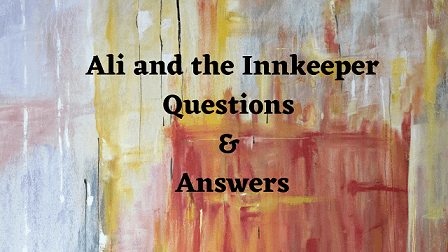 Ali and the Innkeeper Questions & Answers