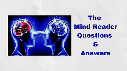 The Mind Reader Questions & Answers