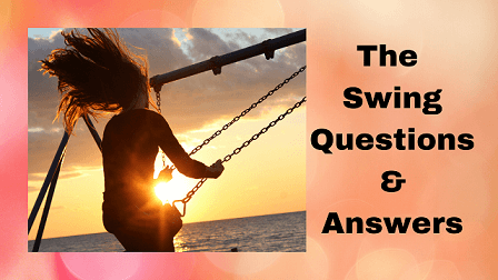 The Swing Questions & Answers