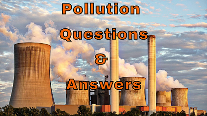 Pollution Questions & Answers