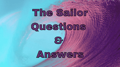 The Sailor Questions & Answers