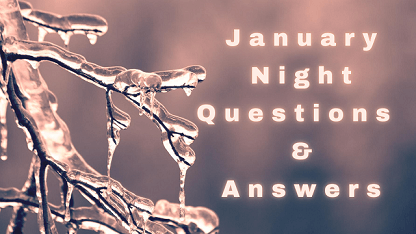 January Night Questions & Answers