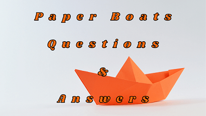 Paper Boats Questions & Answers