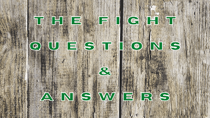 The Fight Questions & Answers