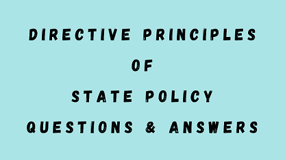 Directive Principles of State Policy Questions & Answers