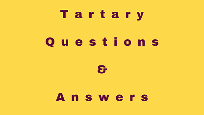 Tartary Questions & Answers
