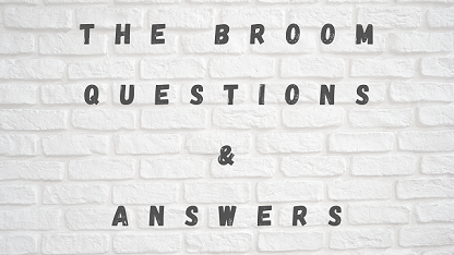 The Broom Questions & Answers