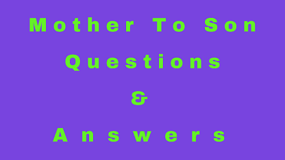 Mother To Son Questions & Answers