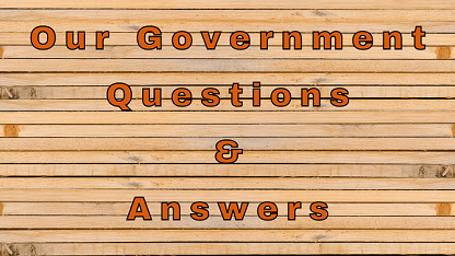 Our Government Questions & Answers