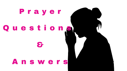 Prayer Questions & Answers
