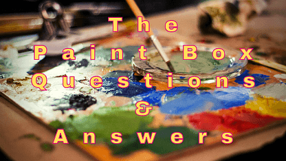 The Paint Box Questions & Answers
