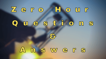 Zero Hour Questions & Answers