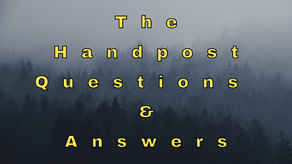 The Handpost Questions & Answers
