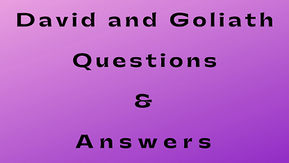 David and Goliath Questions & Answers