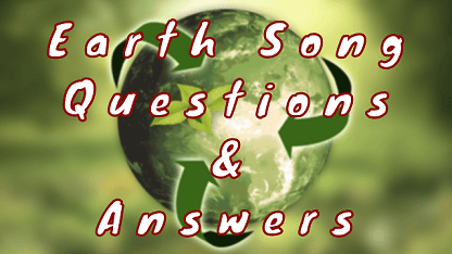 Earth Song Questions & Answers