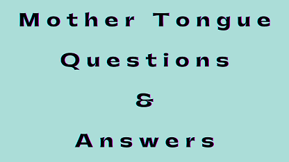 Mother Tongue Questions & Answers