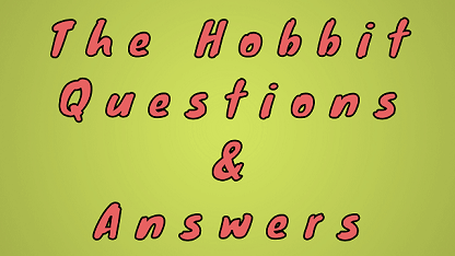 The Hobbit Questions & Answers