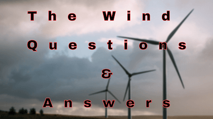 The Wind Questions & Answers