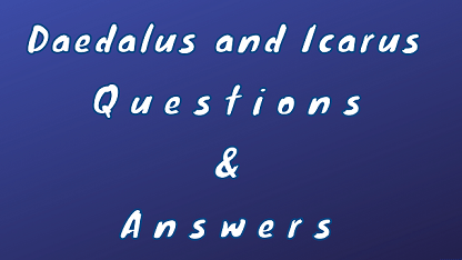 Daedalus and Icarus Questions & Answers