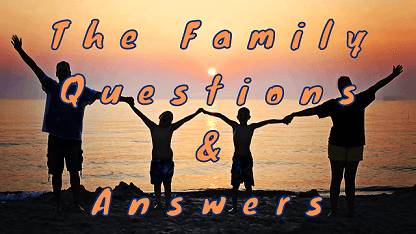 The Family Questions & Answers