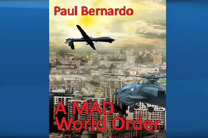 a-mad-world-order-paul-bernardo_205980