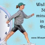 Walking 30 minutes a day, an inexpensive & very therapeutic routine