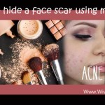 Tips & Tricks: Hide face scars using makeup and enhance beauty