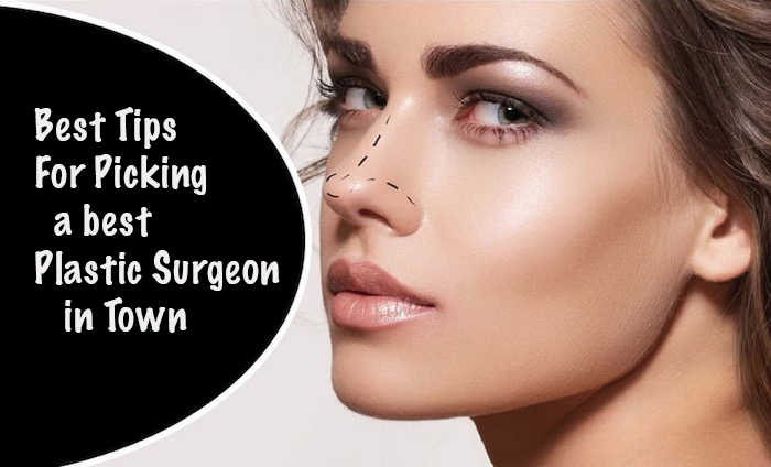 5 Best Tips For Picking a Best Plastic Surgeon In Town