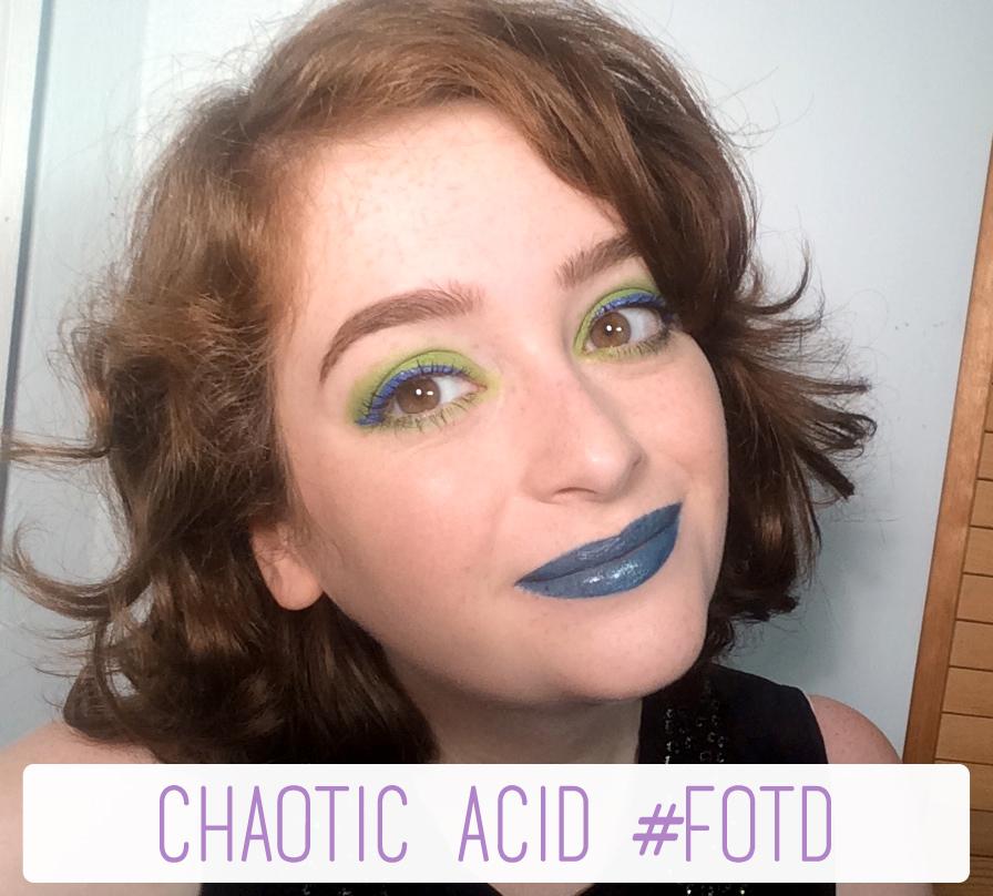 Chaotic Acid #FOTD   The Rebel Planner