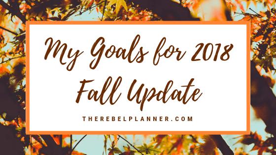 Goals for 2018: Fall Update