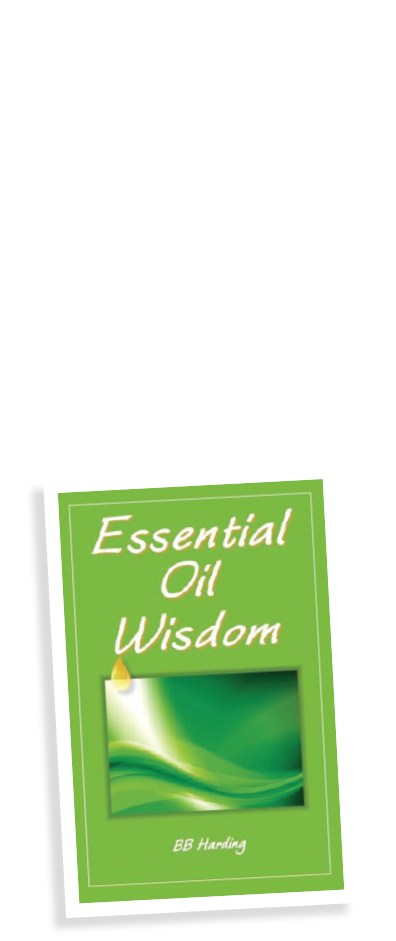 Essential Oil Wisdom by BB Harding