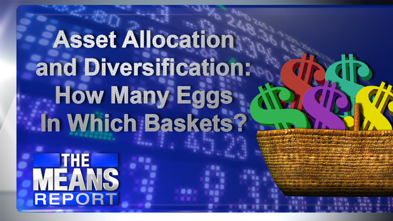 AssetAllocationAndDiversificationHowManyEggsInWhichBaskets_241074