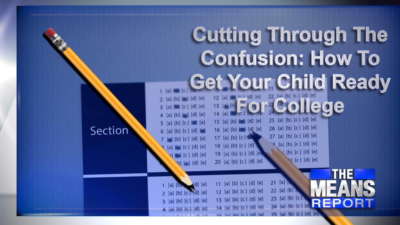 CuttingThroughTheConfusionHowToGetYourChildReadyForCollege_1533593427935.jpg